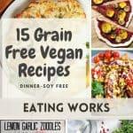 Grain-Free Vegan Dinner, 15 Grain-Free Vegan Recipes for Dinner