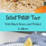 vegan tacos with sweet potatoes black beans and scallions