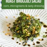 pin of healthiest roast broccoli salad