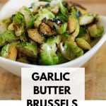 Garlic Butter Brussels sprouts Pin