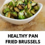 healthy pan fried Brussels sprouts pin