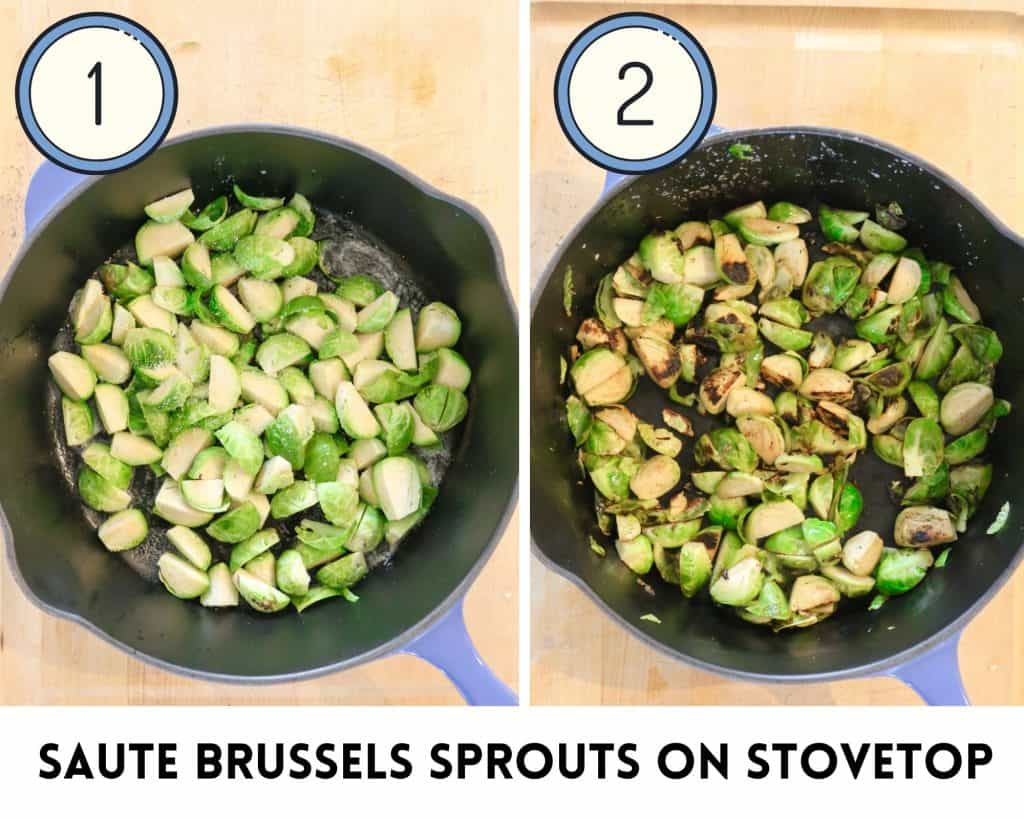 process shots on how to cook Brussels sprouts on the stove for sautéed Brussels sprouts